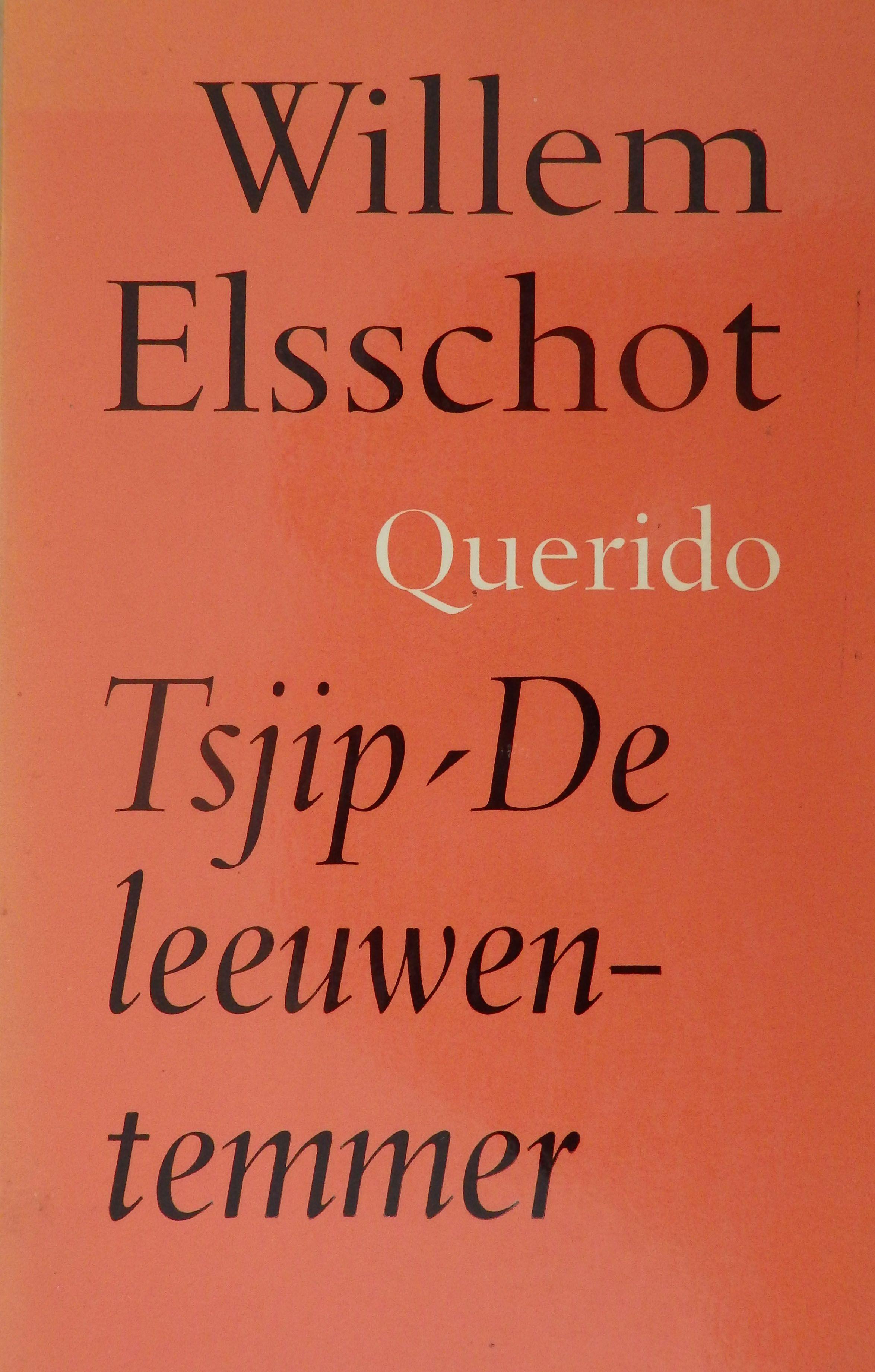 Willem Elsschot Tsjip En De Leeuwentemmer Dit Boek Is