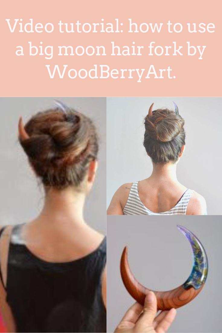 Video Tutorial On How To Use Moon Hair Accessories Big Hair Updo Big Hair Hair Sticks