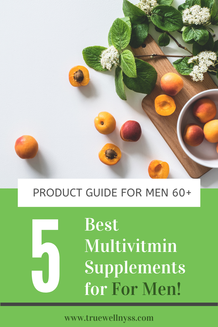 The Best Multivitamin Supplements For Men Over 60 In 2020 Best Multivitamin Best Multivitamin For Men Whole Food Multivitamin