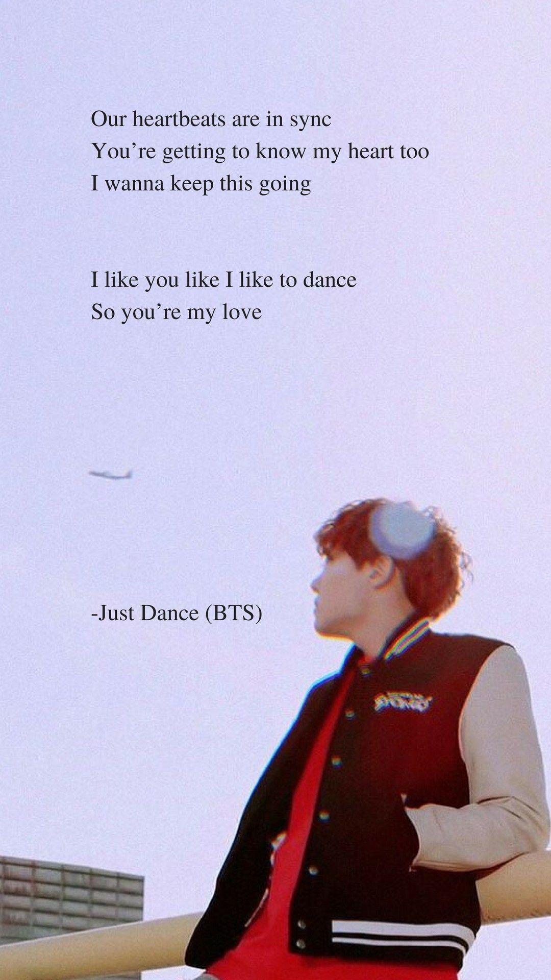 Just Dance By Bts Jhope Lyrics Wallpaper Bts Lyrics Quotes Bts Quotes Bts Song Lyrics