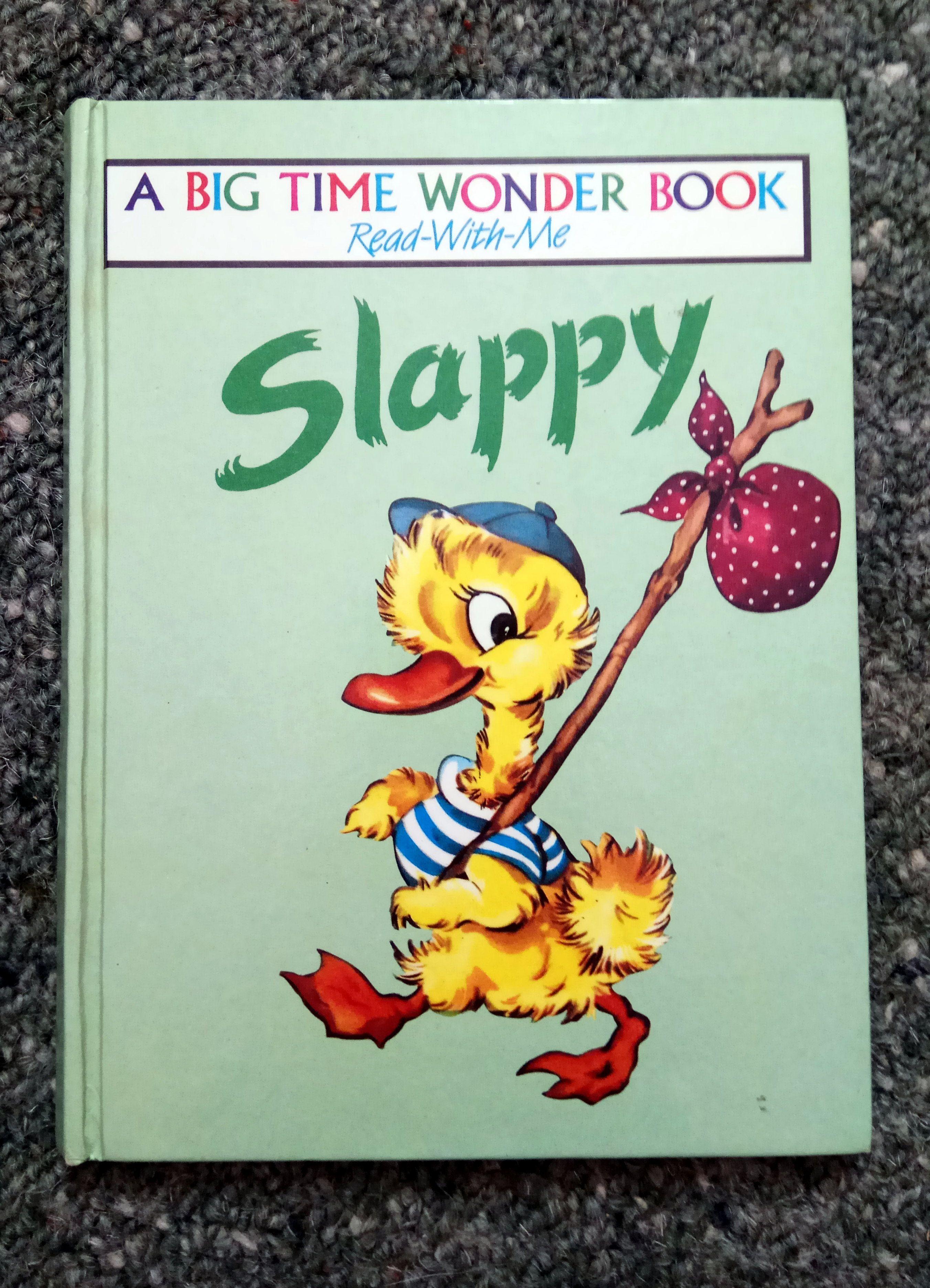 Slappy - Author Unknown  A Big Time Wonder Book  Children's Book