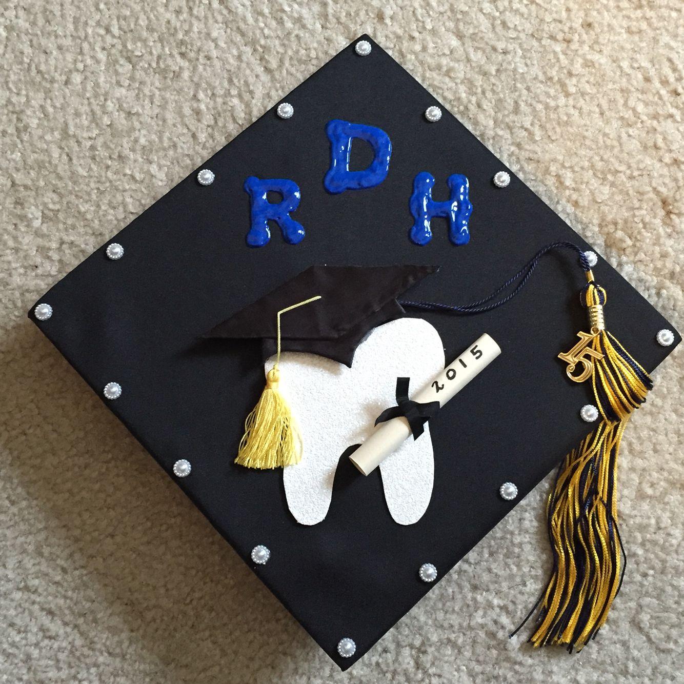 Dental Hygiene Graduation Cap Dental Humor Dental Caps