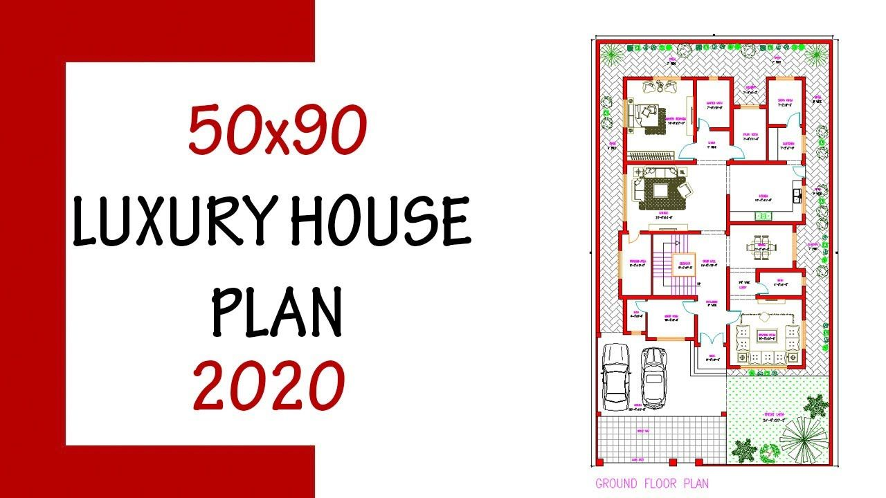 50 X 90 Latest House Plan 500 Yard Luxury House Design Luxury House Designs House Plans Floor Plan Design