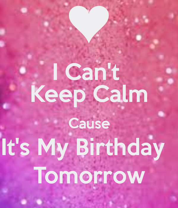 Groovy I Cant Keep Calm Its My Birthday Tomorrow Google Search Keep Funny Birthday Cards Online Fluifree Goldxyz
