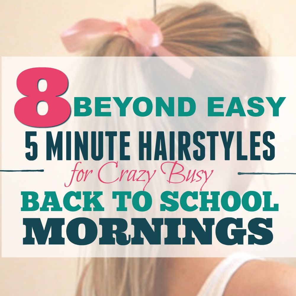 beyond easy minutes hairstyles for crazy back to school