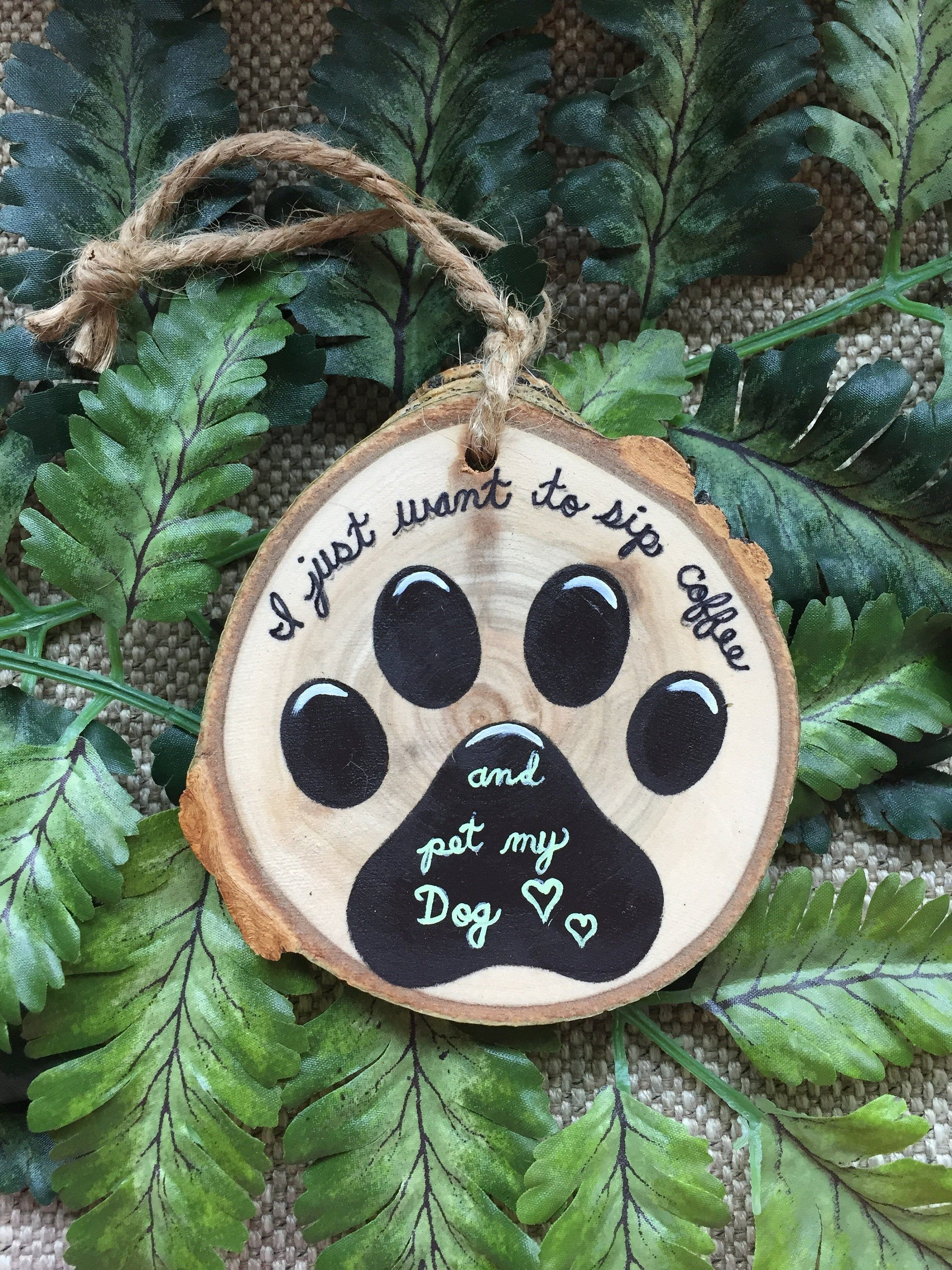 Paw Print Ornament Sip Coffee And Pet My Dog Dog Lover Gift Etsy Paw Print Ornament Hand Painted Ornaments Paw Ornament