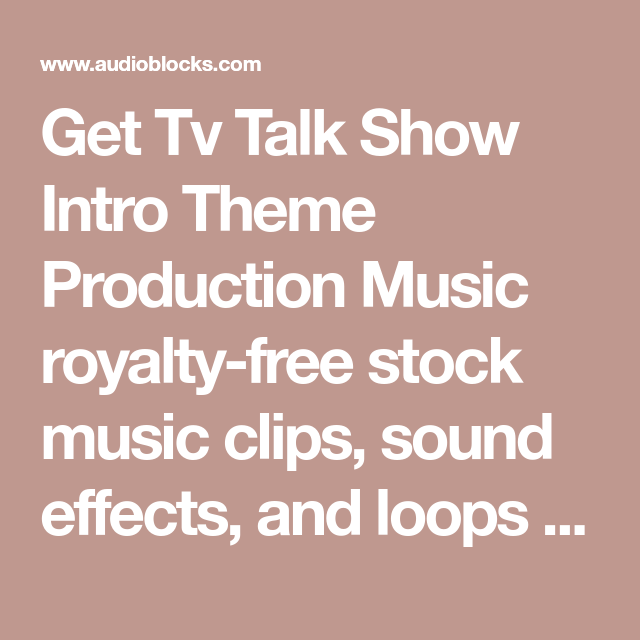 Get Tv Talk Show Intro Theme Production Music royalty-free