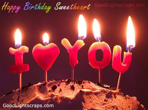 Happy Birthday Sweetheart Birthdays Romantic Birthday Wishes