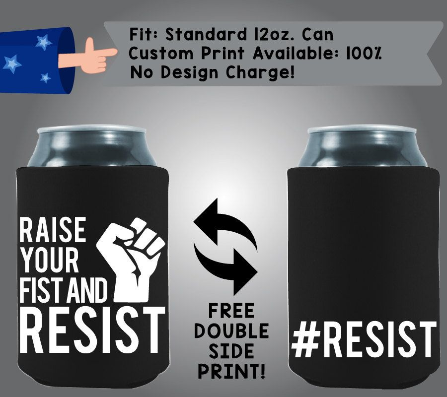 Raise your fist and resist #Resist Collapsible Neoprene Cooler Double Side Print (Misc-1) by CoolestWizards on Etsy