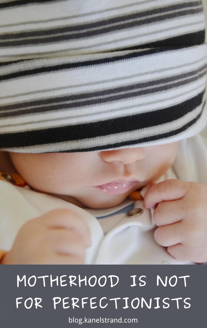 Kanelstrand: Motherhood Is Not For Perfectionists