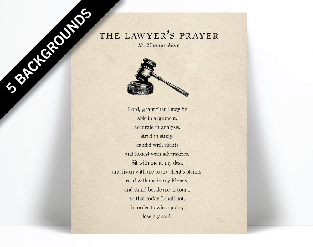 Lawyer S Prayer Thomas More Art Print Gift For Lawyer Attorney Law School Graduation Law Student Legal Justice Courtroom Quote Art Art Print Gifts Lawyer Gifts Print Gifts