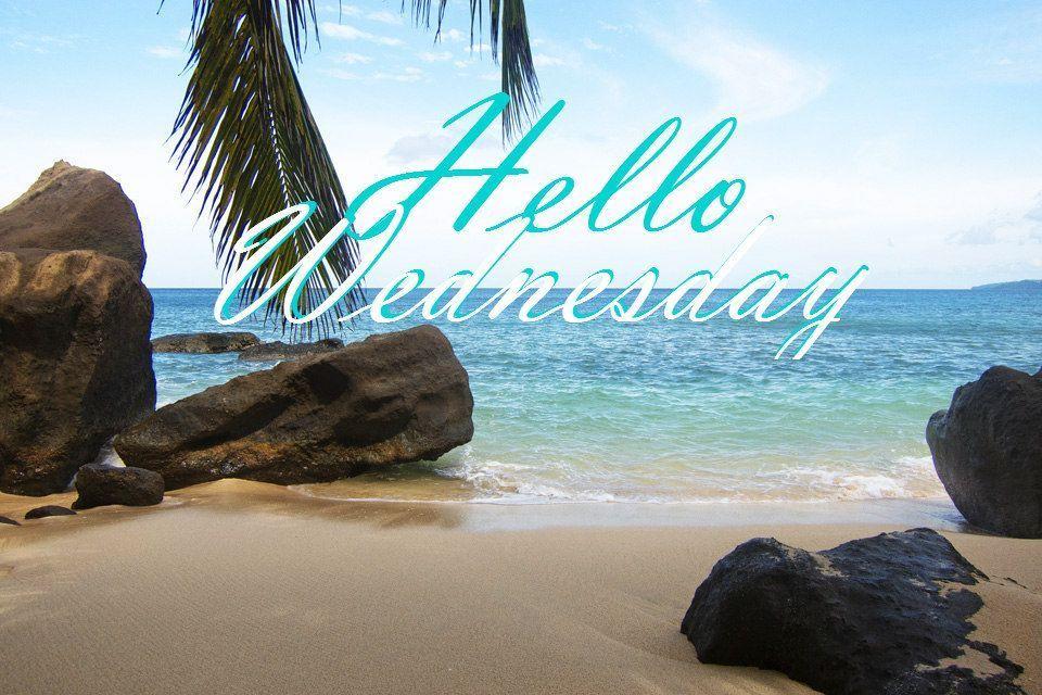 Happy Wednesday Enjoyyourday Wednesday Quotes Ocean Quotes Good Morning Wednesday