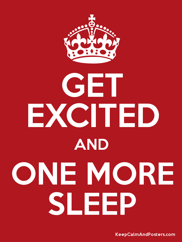 Get Excited And One More Sleep Poster One More Sleep Good Night Quotes Sleep Quotes