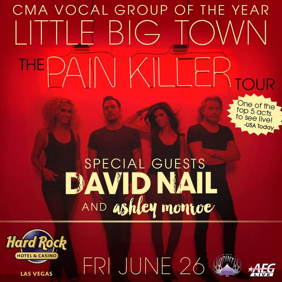 Little Big Town with special guests David Nail and Ashley Monroe at ...
