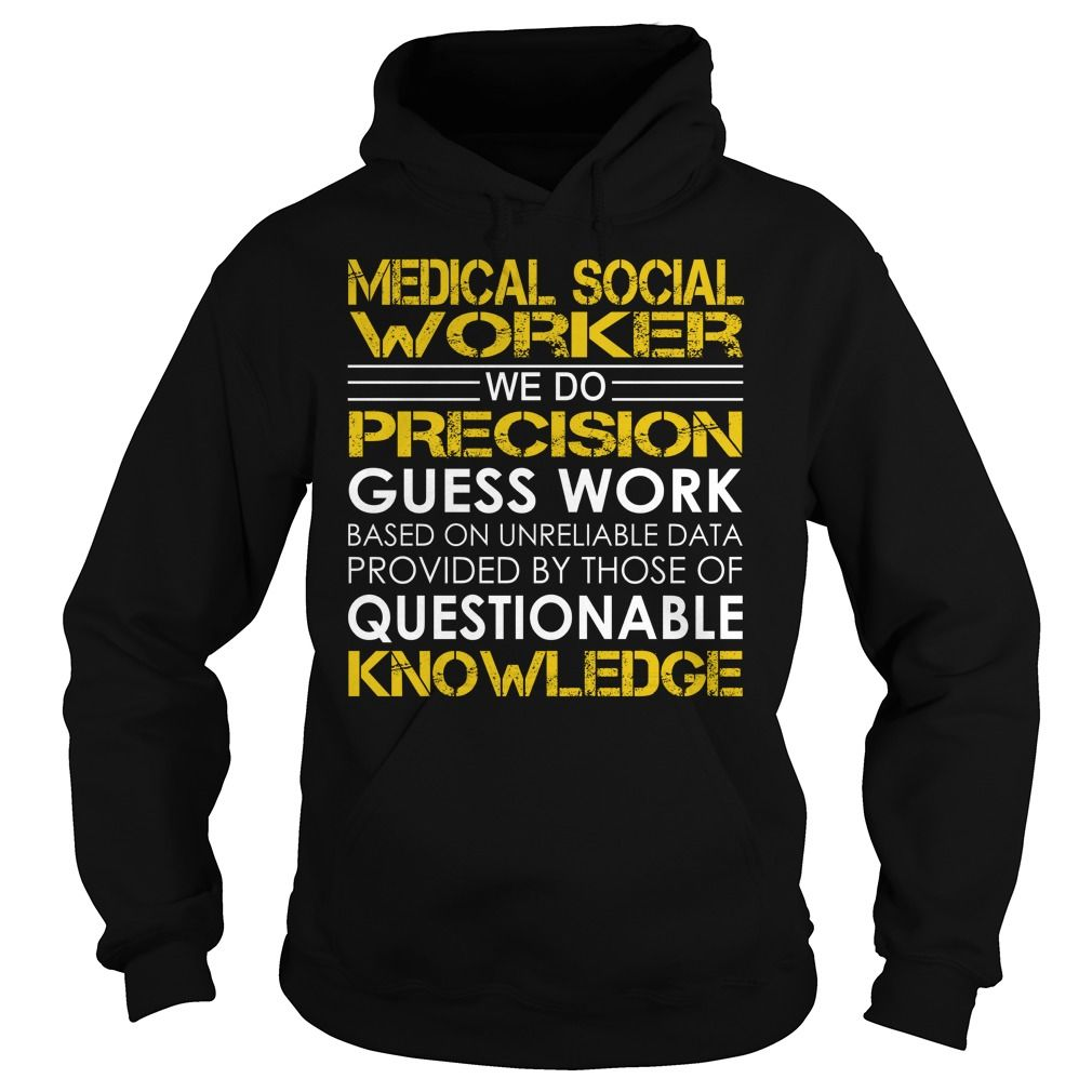 Medical Social Worker We Do Precision Guess Work Job Title Tshirt