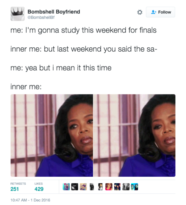 20 People Who Are Barely Surviving Finals Week Stress Buzzfeed News Finals Memes Finals Week Humor College Memes