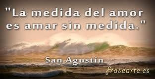 Resultado De Imagen Para Frases De San Agustin Amor Pinterest