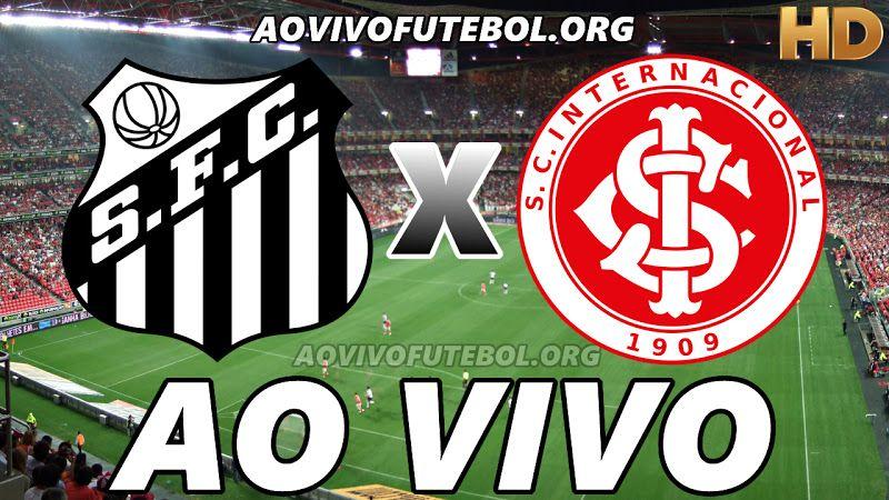 Assistir Santos E Internacional Ao Vivo Hd Assistir Jogo Palmeiras Ao Vivo Jogo Da Ponte