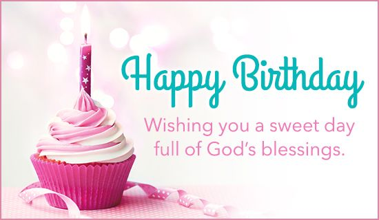 Sweet Day And God S Blessings Happy Birthday Ecard Happy