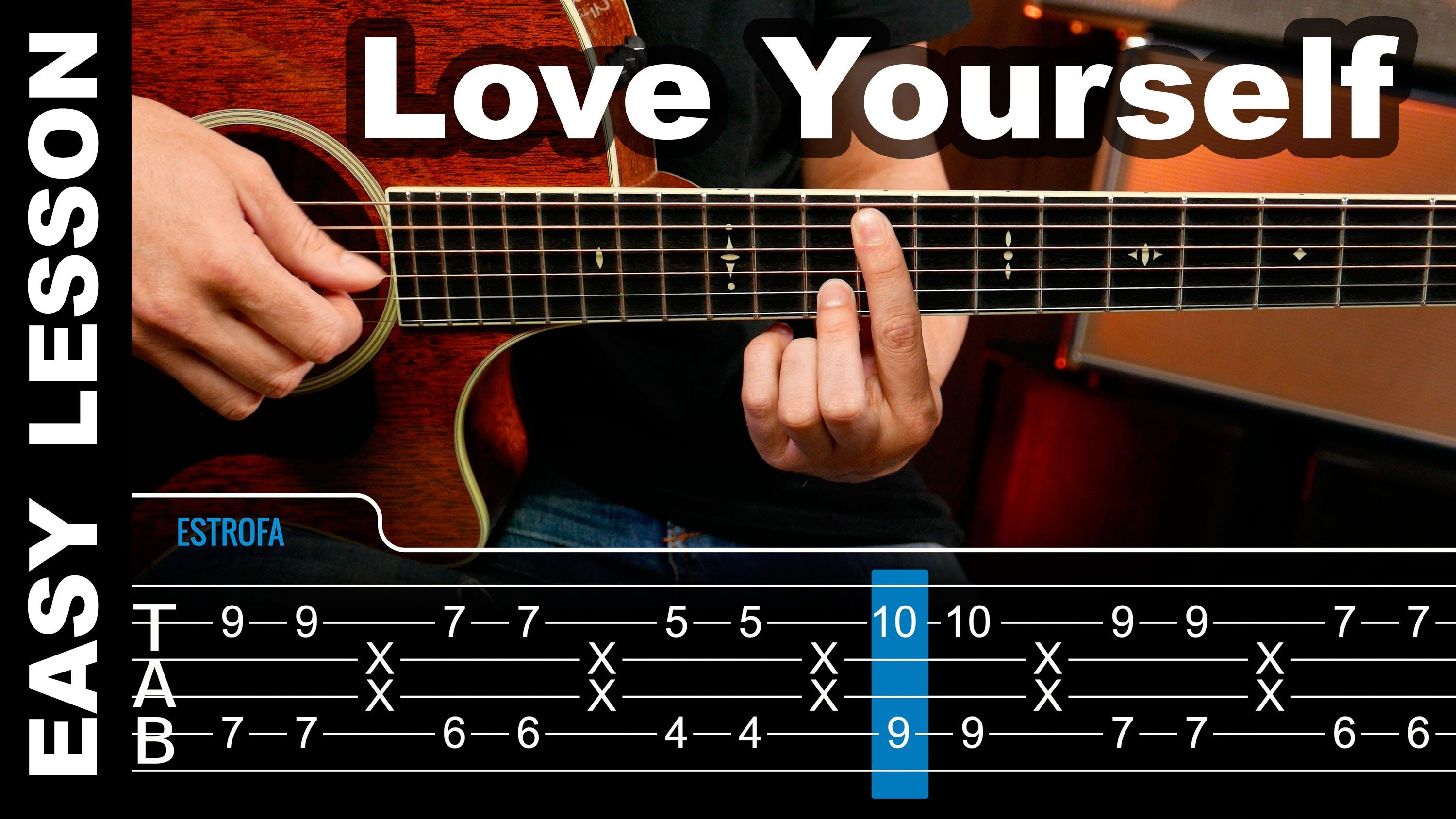 How To Play Love Yourself Justin Bieber Guitar Lesson Tabs