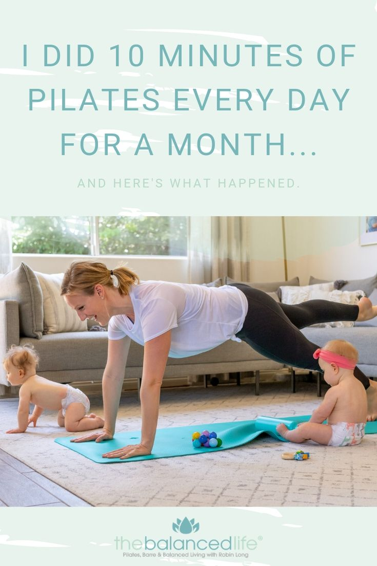 I did 10 minutes of Pilates every day for a month... - The Balanced Life