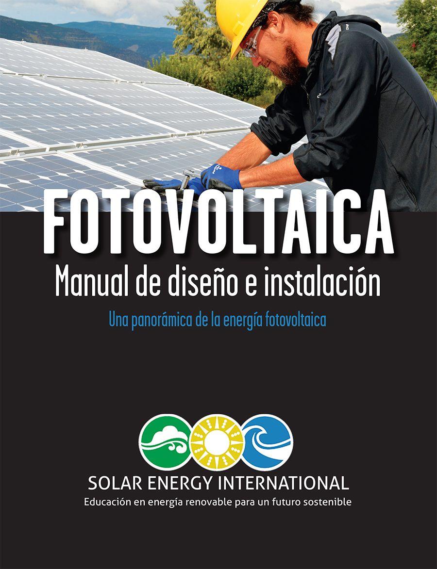 Programa Hispano Solar Training Solar Installer Training Solar Pv Installation Training Con Imagenes Energia Renovable Sistema De Energia Solar Energia Sustentable