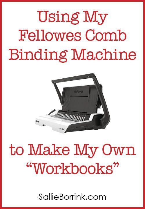 Using My Fellowes Comb Binding Machine to Make My Own 'Workbooks