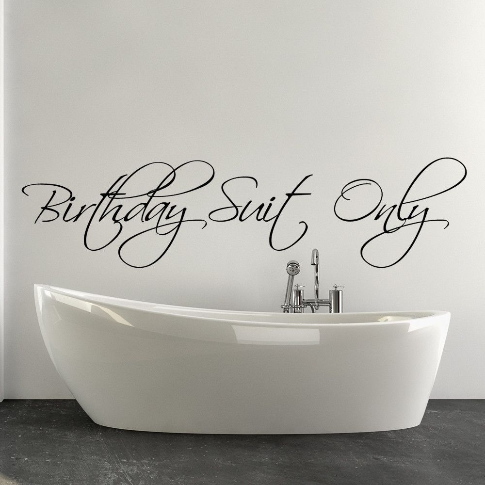 birthday suite only bathroom wall decal quote item 165 - Bathroom Wall Decals