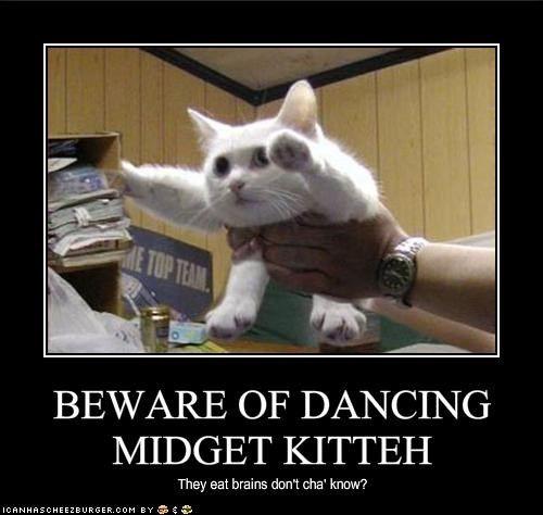 Beware the midget