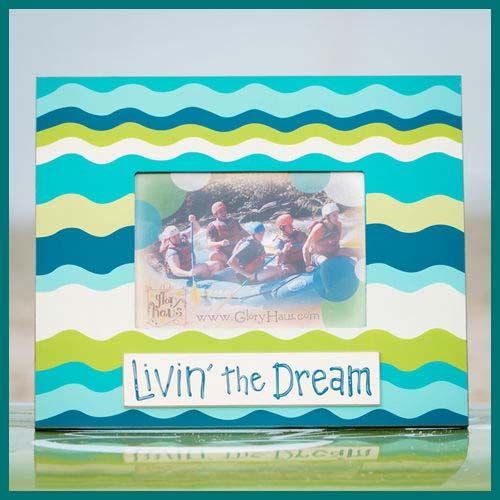 Livin' The Dream Frame