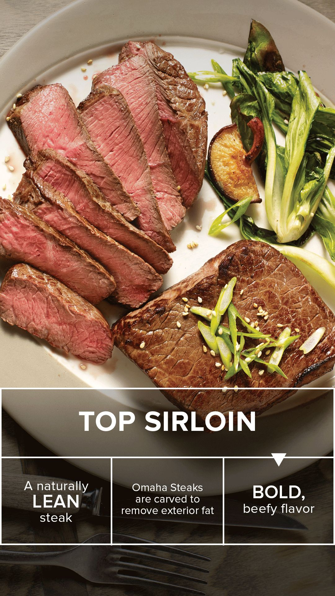 How Do You Like To Eat Top Sirloin Carved From The Center Of The