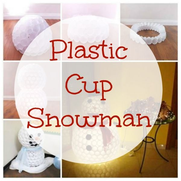 Snowman made from plastic cups kcups other fun diy for Plastic cup snowman