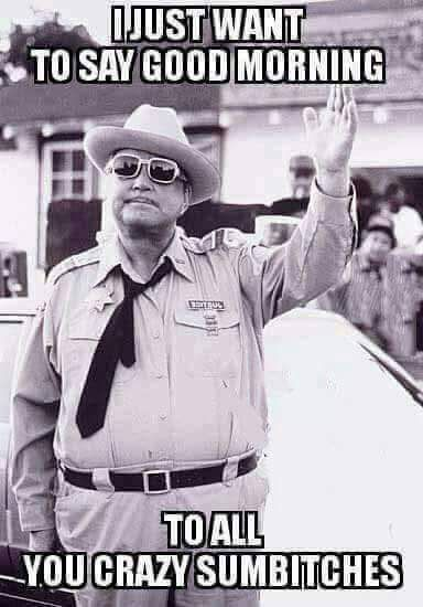 Jackie Gleason One Of The Best Policefitness Good Morning Funny Pictures Good Morning Funny Funny Good Morning Memes