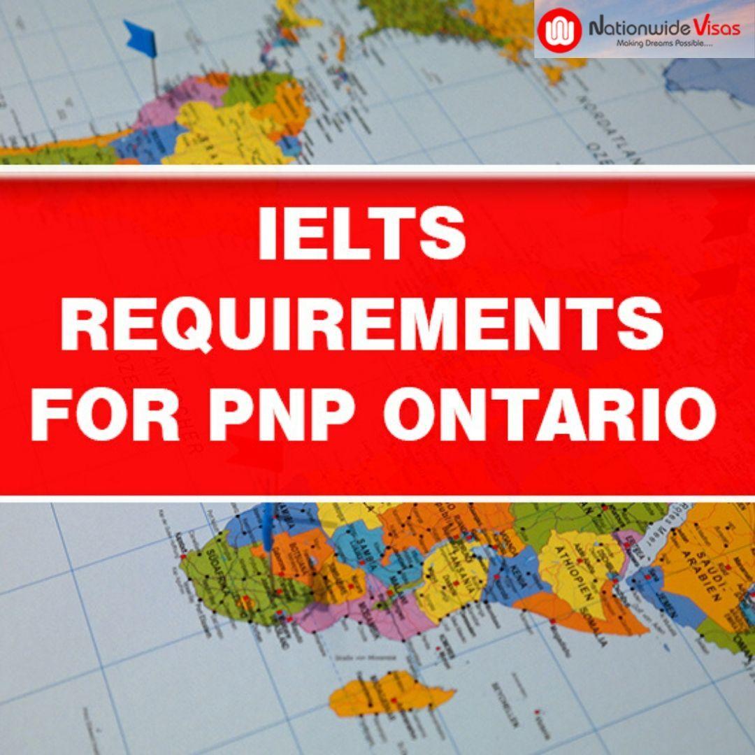 IELTS Requirements for PNP Ontario 2020 in 2020 Ielts