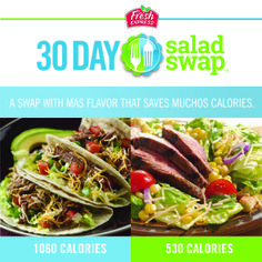 Instead of a Tacos try this Sante Fe Style Flank Steak Taco Salad with Roasted Corn. Tacos: 1060 Calories Steak Taco Salad with Roasted Corn: 530 Calories #saladswap #FreshExpress