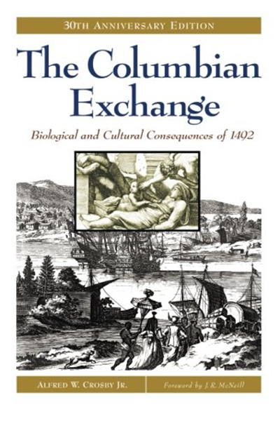 (2003) The Columbian Exchange Biological and Cultural