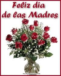 Flores Para Ti Feliz Dia De La Madre Mensaje De Feliz Dia
