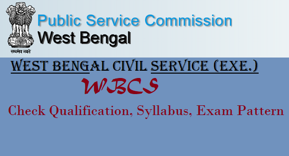 Wbcs 2021 Notification Released Check Wbcs Qualification Wbcs Syllabus Wbcs 2021 Exam Date Etc Syllabus Exam Course Syllabus