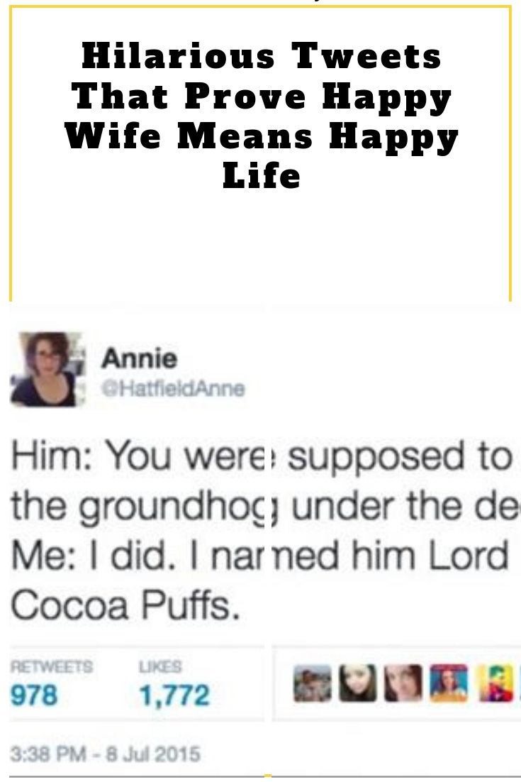 Hilarious Tweets That Prove Happy Wife Means Happy Life