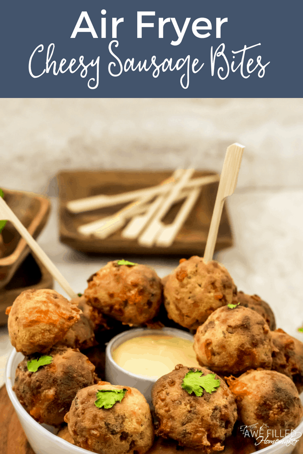Air Fryer Cheesy Sausage Bites Recipe (With images