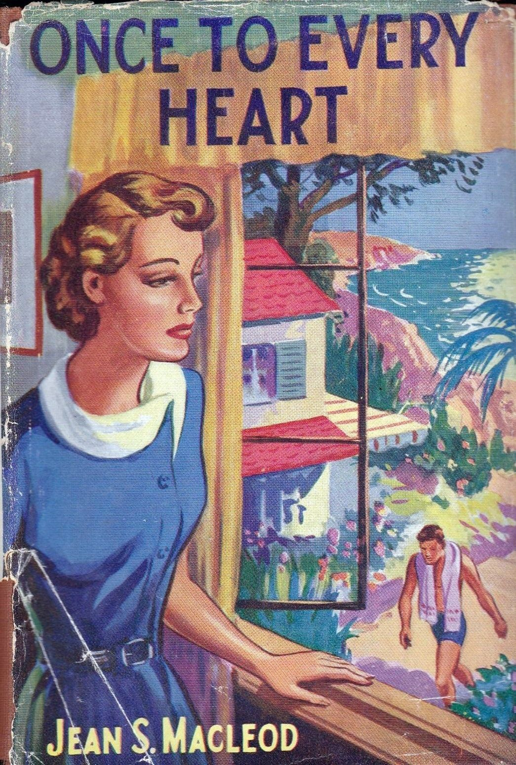 Once To Every Heart by Jean S. MacLeod published by Mills and Boon in 1951