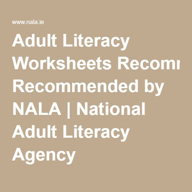 Adult Literacy Worksheets Recommended by NALA – Adult Literacy Worksheets