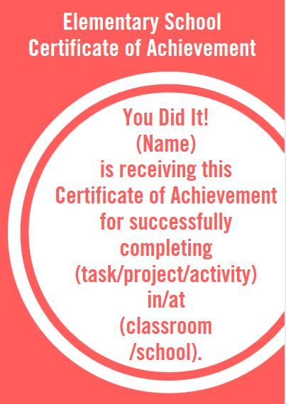 Certificate Wording for Elementary Teachers and Schools - certificate of achievement wording
