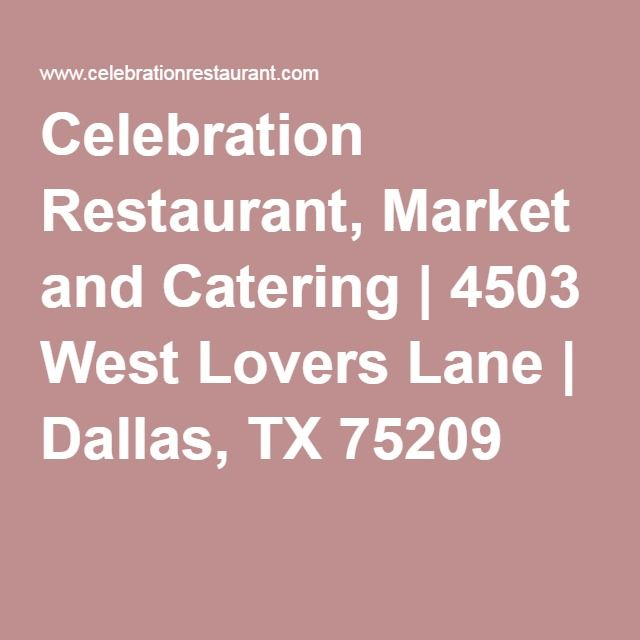 Celebration Restaurant Market And Catering   West Lovers