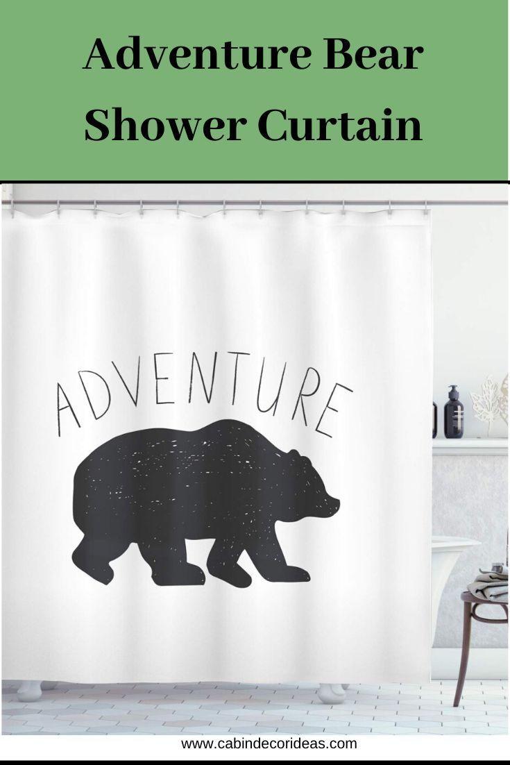 Adventure Bear Shower Curtain In 2020 Cabin Bathroom Decor