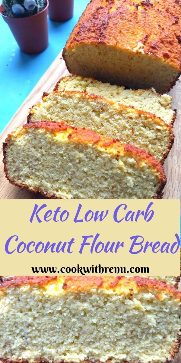 Keto Low Carb Coconut Flour Bread Coconut Flour Bread Keto Banana Bread Baking With Coconut Flour
