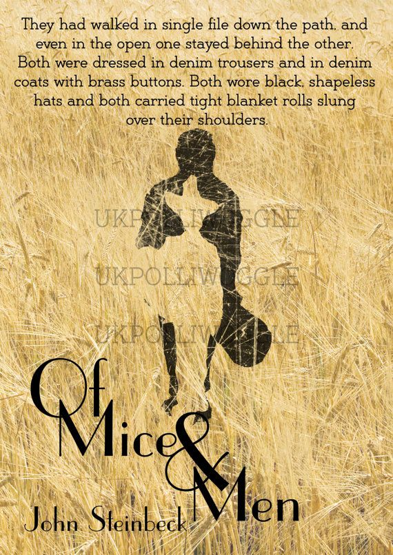 Of Mice And Men Poster Mice And Men Quotes Of Mice And Men High School Literature