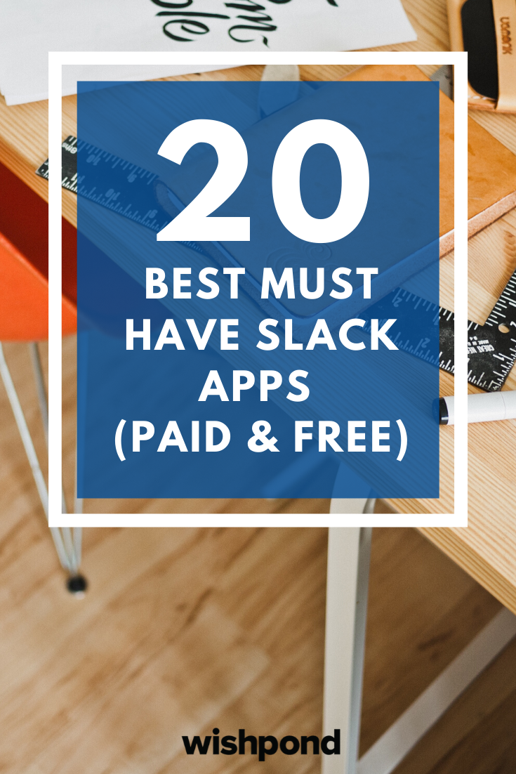 20 Best MustHave Slack Apps (Free & Paid) App, Slacks