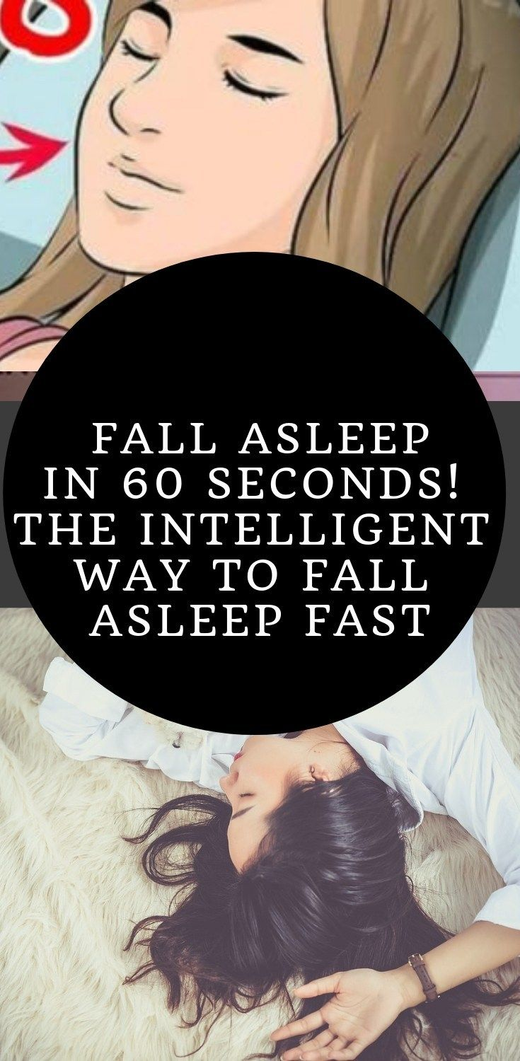 Fall asleep in 60 seconds! The Intelligent Way To fall