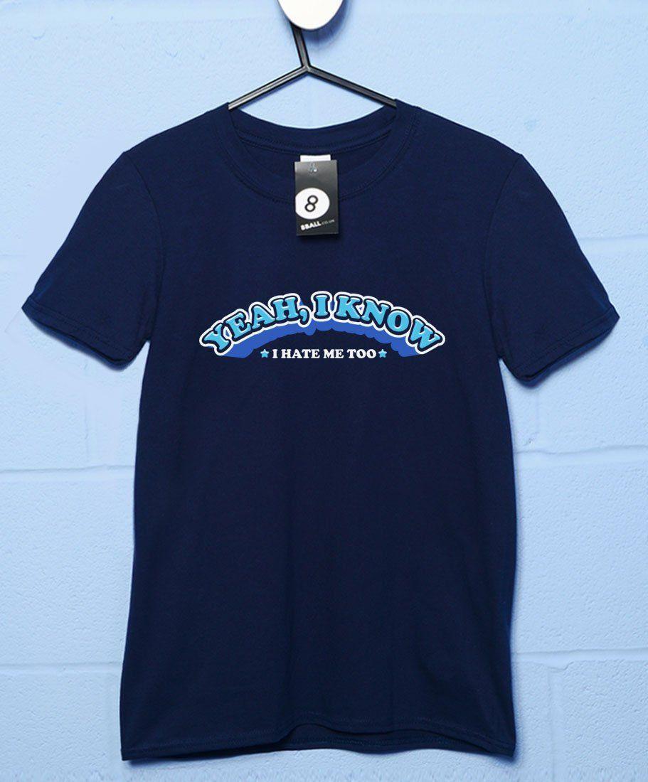 I Hate Me Too T Shirt - Navy / Medium